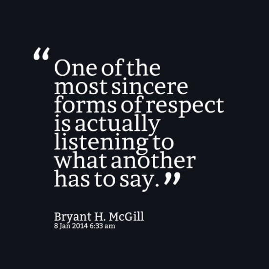 24159-one-of-the-most-sincere-forms-of-respect-is-actually-listening