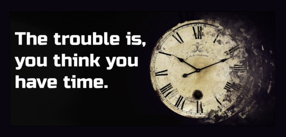 The-trouble-is-you-think-you-have-time orlando espinosa