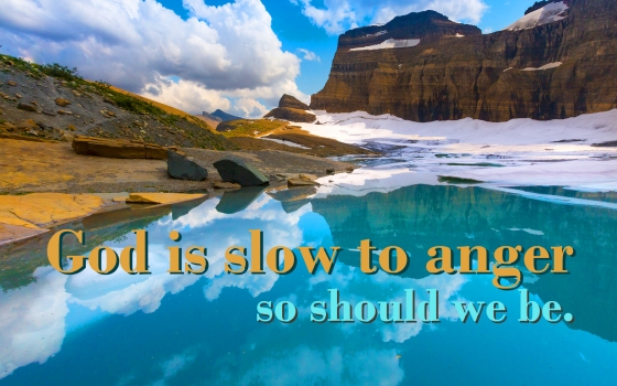 God slow to anger